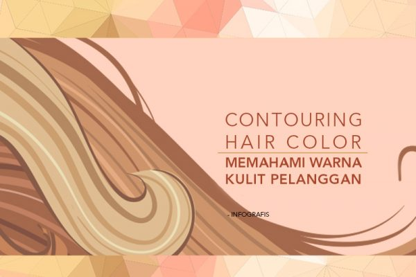 teknik contouring hair color memahami warna kulit pelanggan