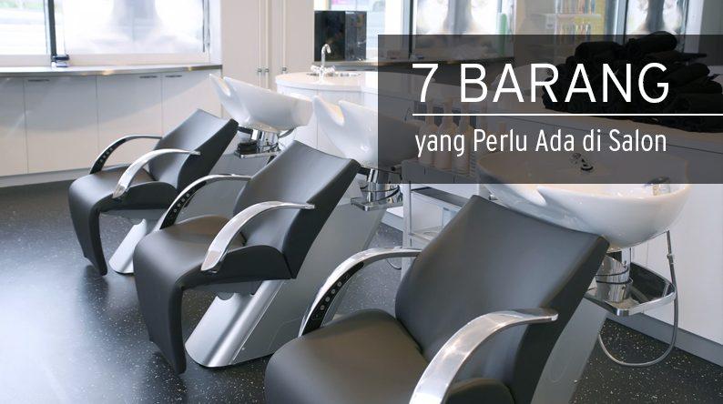 7 peralatan salon yang wajib ada makarizo hair trend for Ada beauty salon